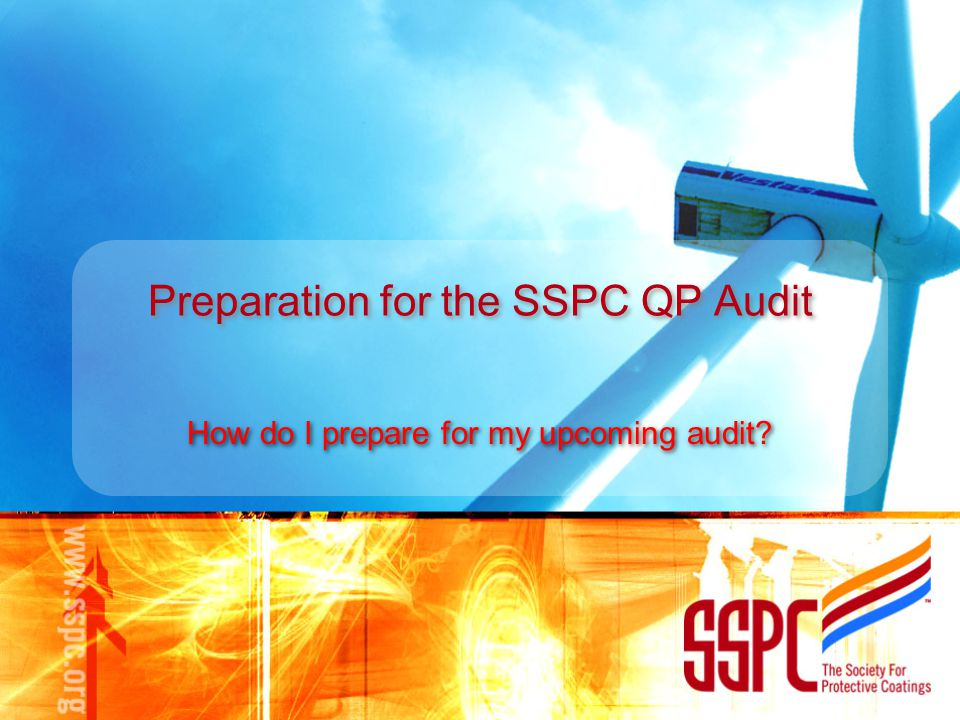 Preparation for the SSPC QP Audit