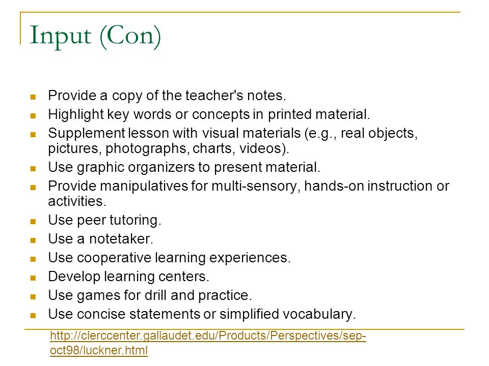 Input (Con) Provide a copy of the teacher s notes.