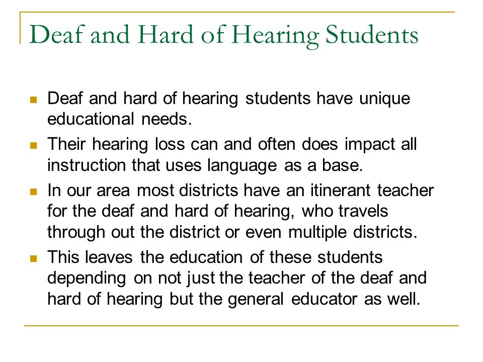 Deaf and Hard of Hearing Students