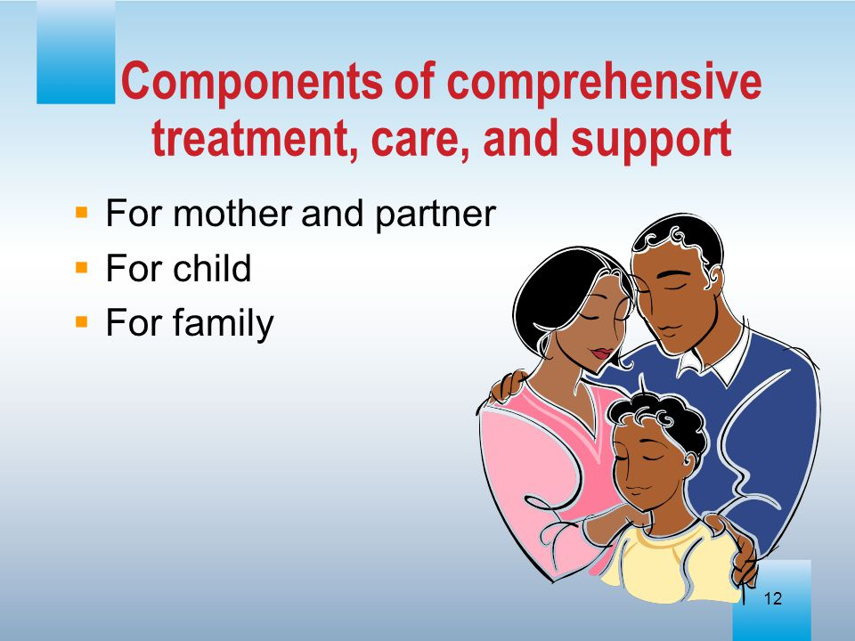 Components of comprehensive treatment, care, and support