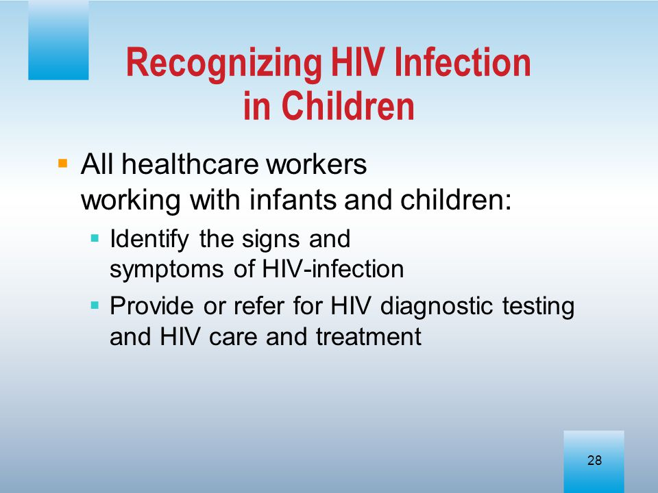 Recognizing HIV Infection in Children