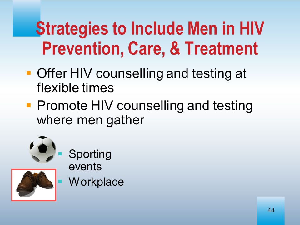 Strategies to Include Men in HIV Prevention, Care, & Treatment