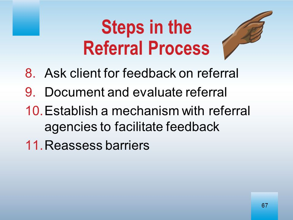Steps in the Referral Process