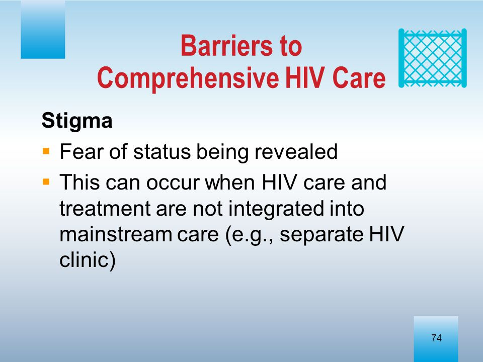Barriers to Comprehensive HIV Care