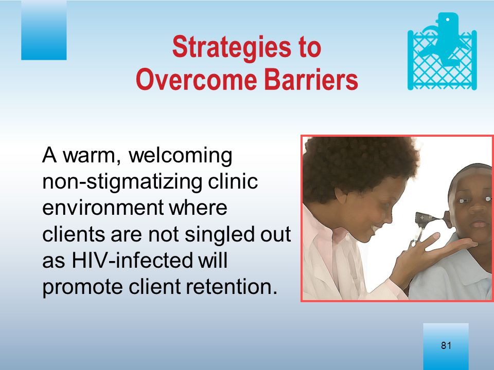 Strategies to Overcome Barriers