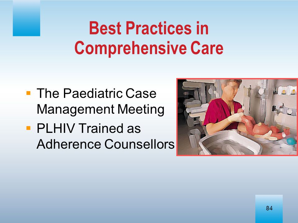 Best Practices in Comprehensive Care