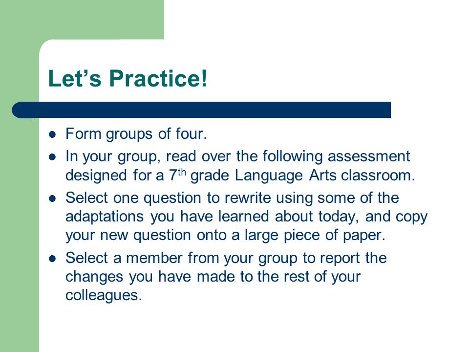 Let's Practice! Form groups of four.