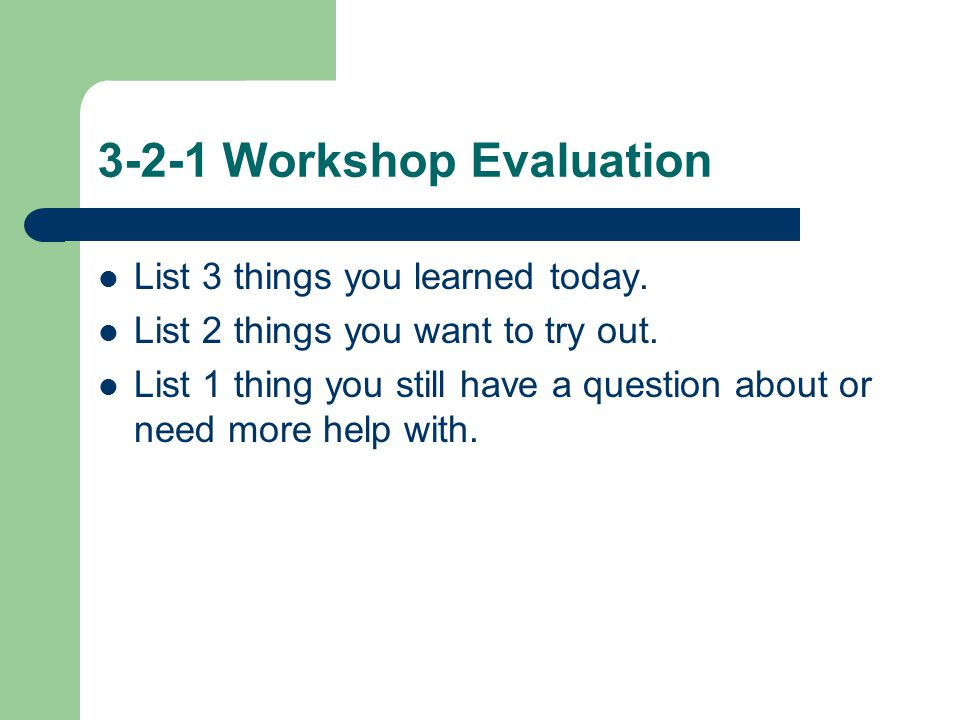3-2-1 Workshop Evaluation