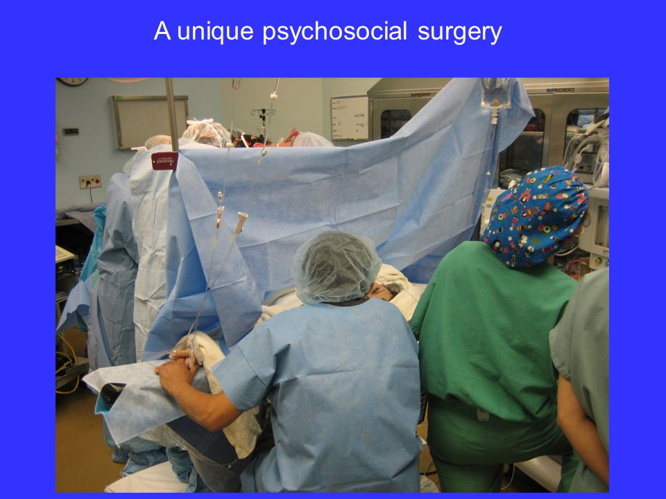 A unique psychosocial surgery