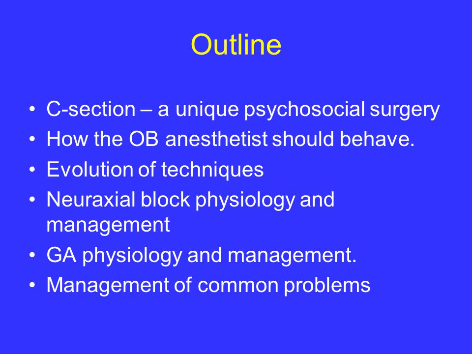 Outline C-section – a unique psychosocial surgery