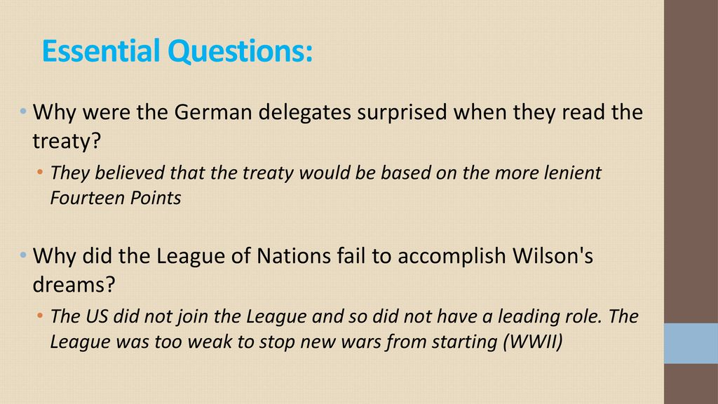 Essential Questions: Why were the German delegates surprised when they read the treaty