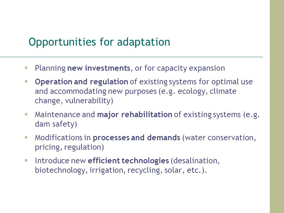 Opportunities for adaptation