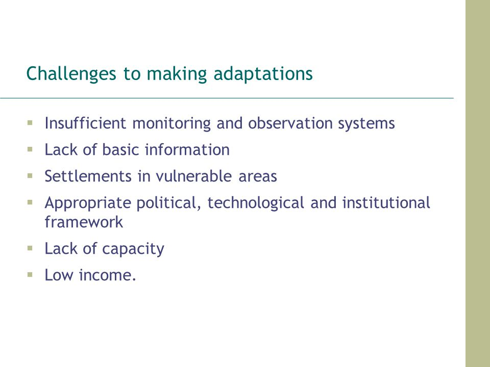Challenges to making adaptations