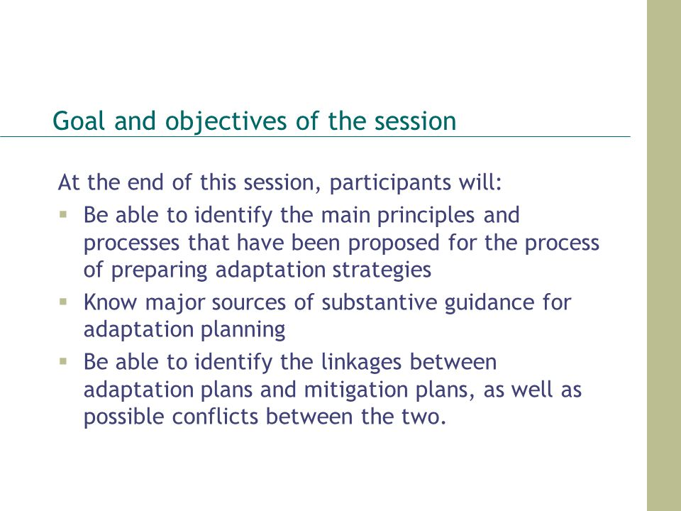 Goal and objectives of the session