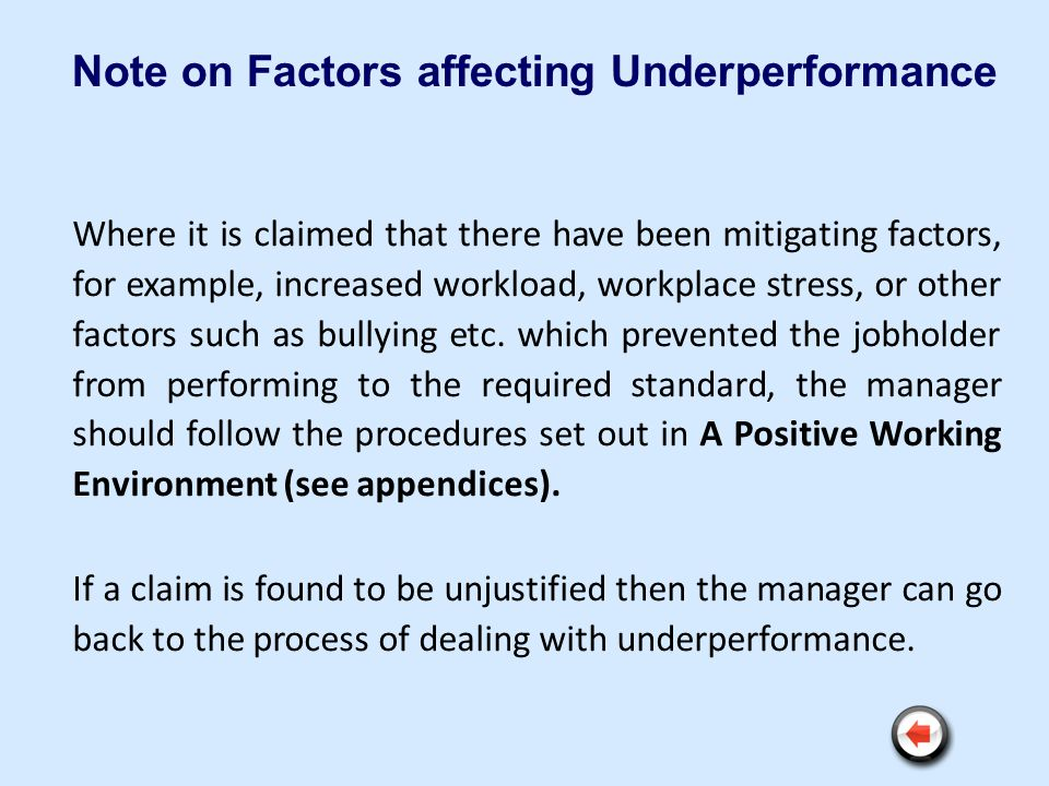 Note on Factors affecting Underperformance
