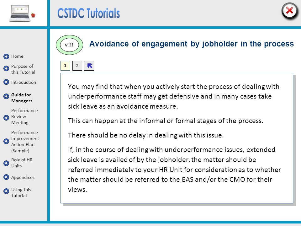 Avoidance of engagement by jobholder in the process