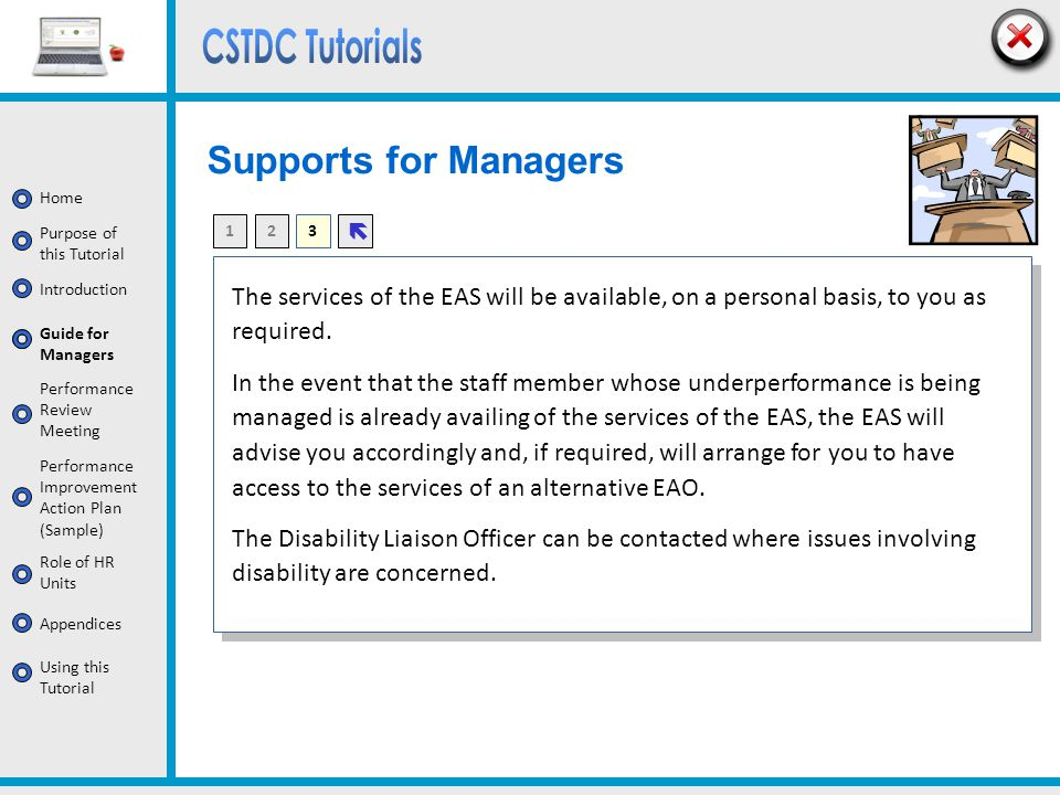 Supports for Managers 1. 2. 3. ë. The services of the EAS will be available, on a personal basis, to you as required.