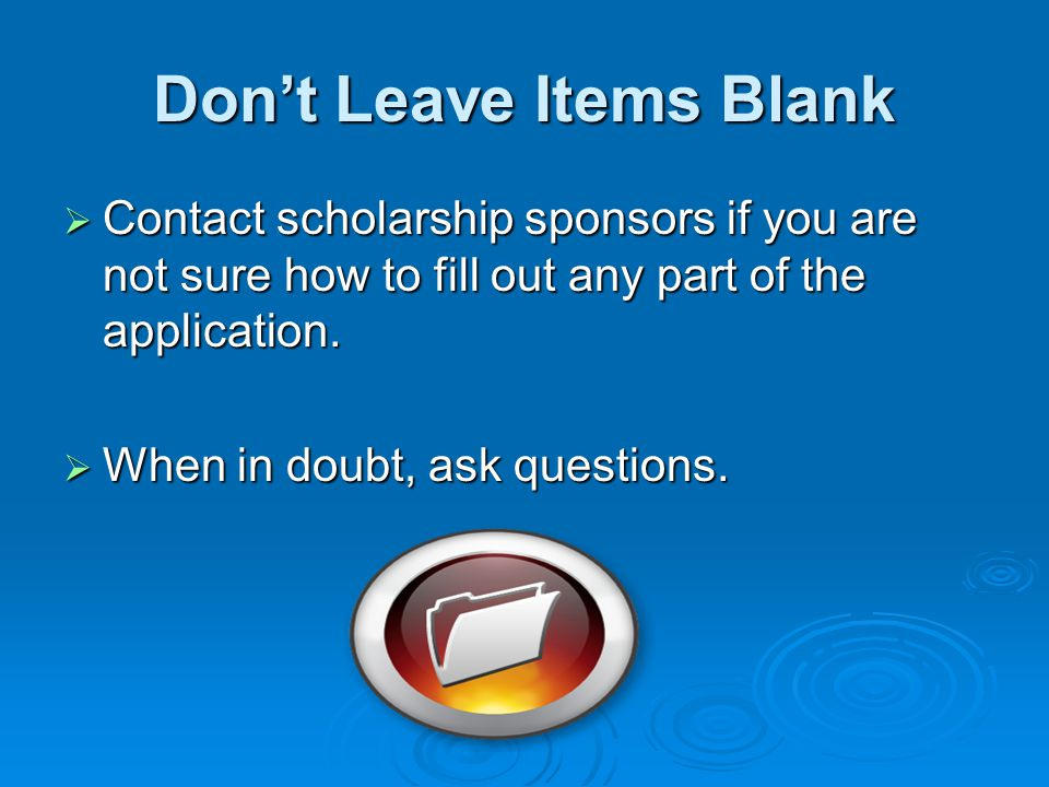 Don't Leave Items Blank