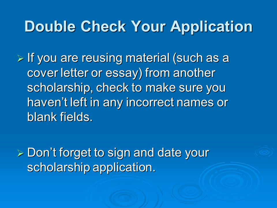 Double Check Your Application