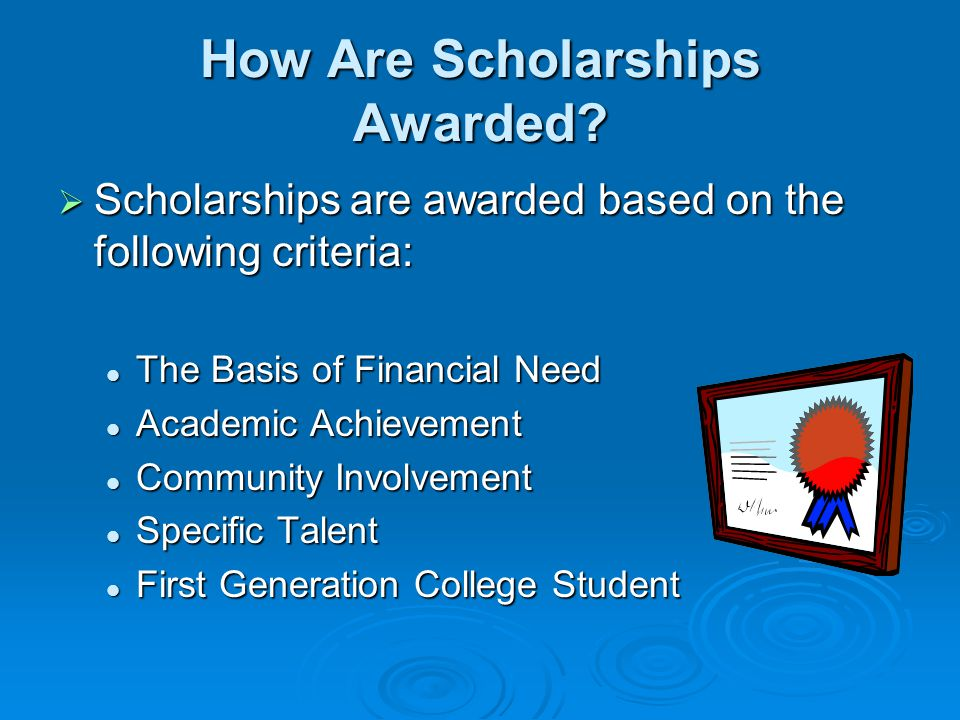 How Are Scholarships Awarded