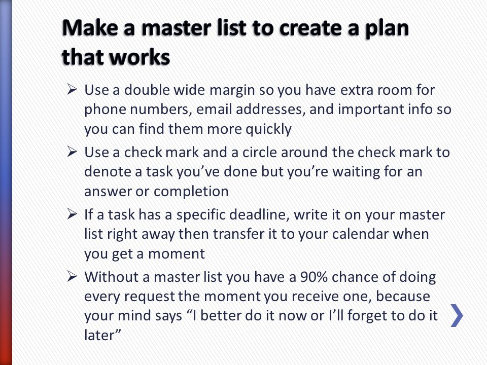Make a master list to create a plan that works