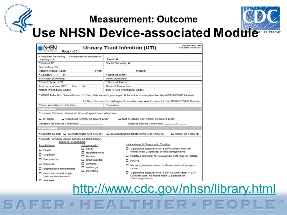 Measurement: Outcome Use NHSN Device-associated Module