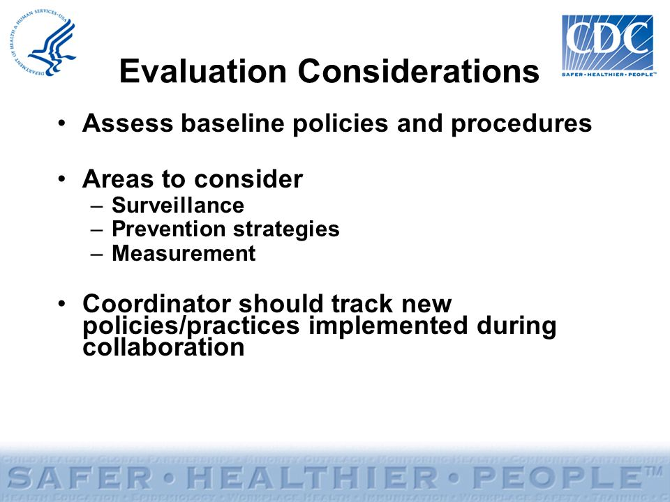 Evaluation Considerations