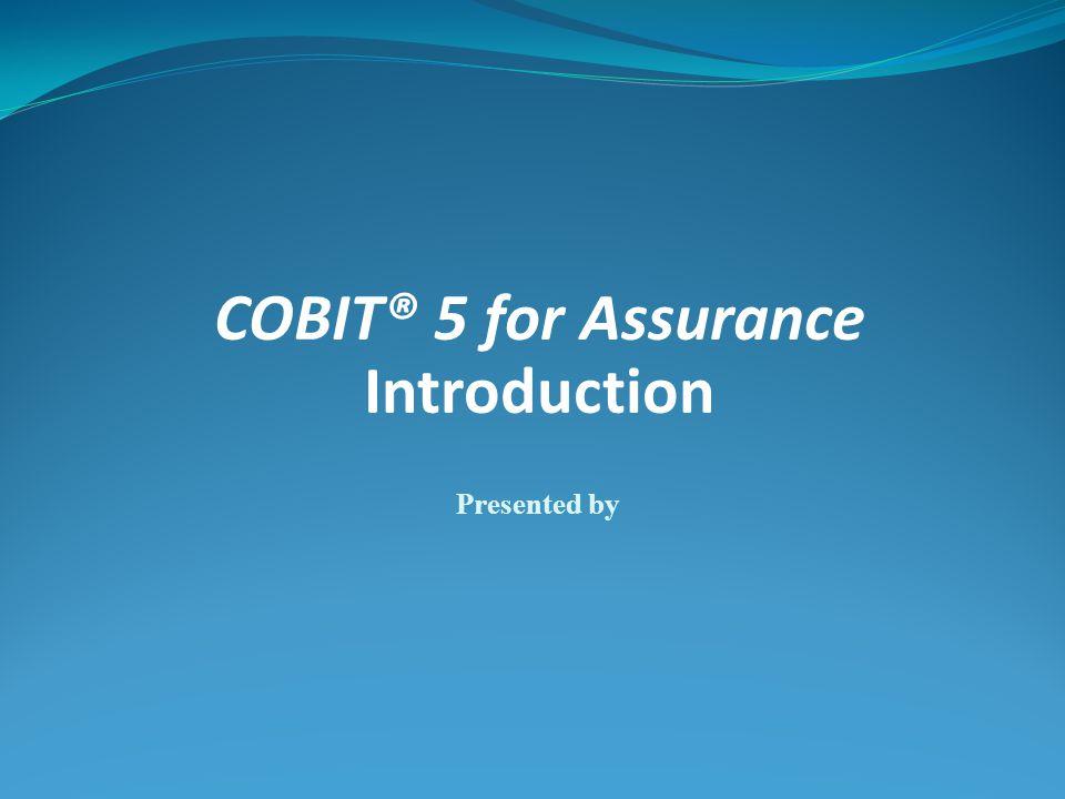 COBIT® 5 for Assurance Introduction