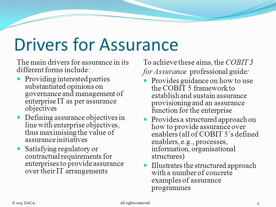 Drivers for Assurance The main drivers for assurance in its different forms include:
