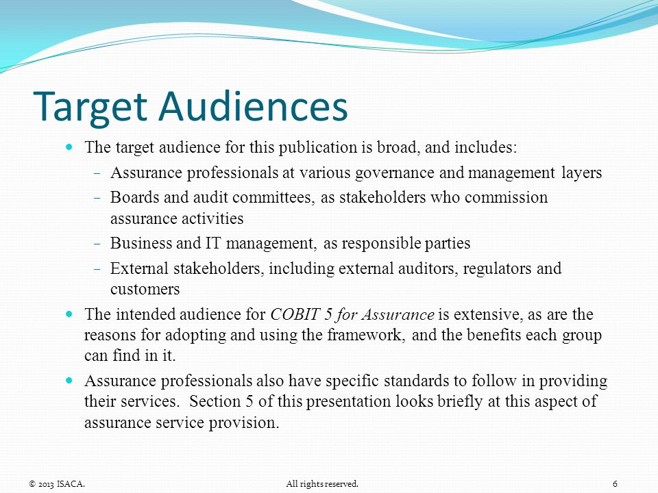 Target Audiences The target audience for this publication is broad, and includes: