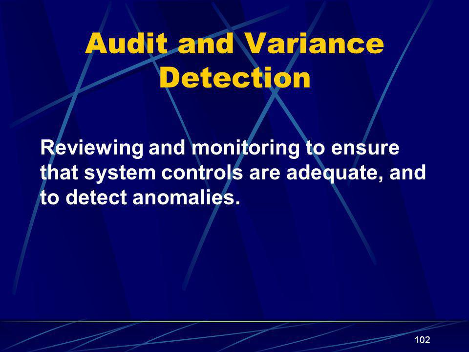 Audit and Variance Detection