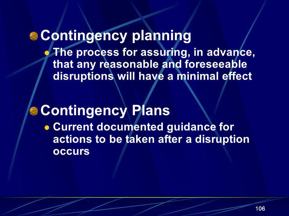 Contingency planning Contingency Plans