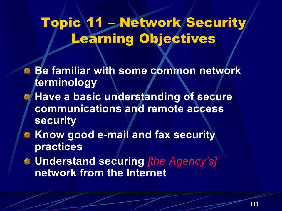 Topic 11 – Network Security Learning Objectives