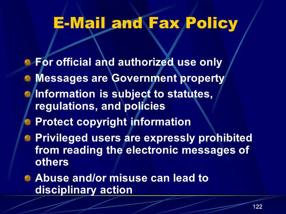 E-Mail and Fax Policy For official and authorized use only