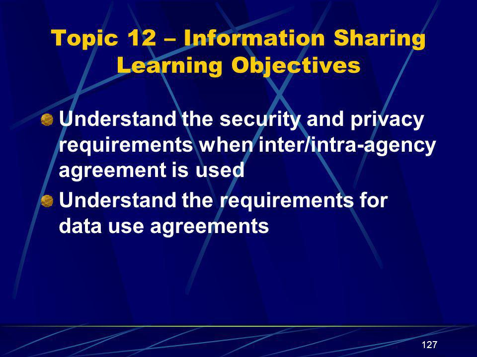 Topic 12 – Information Sharing Learning Objectives