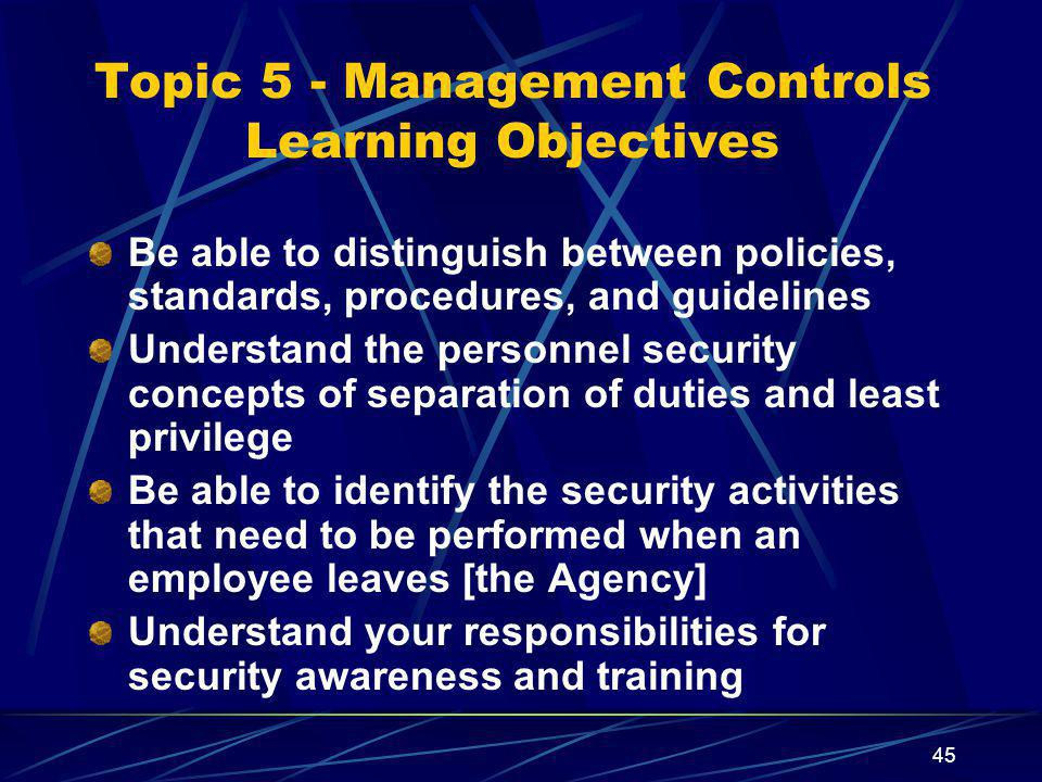 Topic 5 - Management Controls Learning Objectives