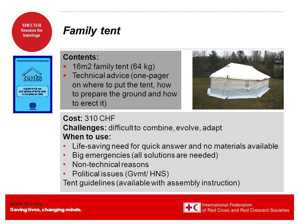 Family tent Contents: 16m2 family tent (64 kg)