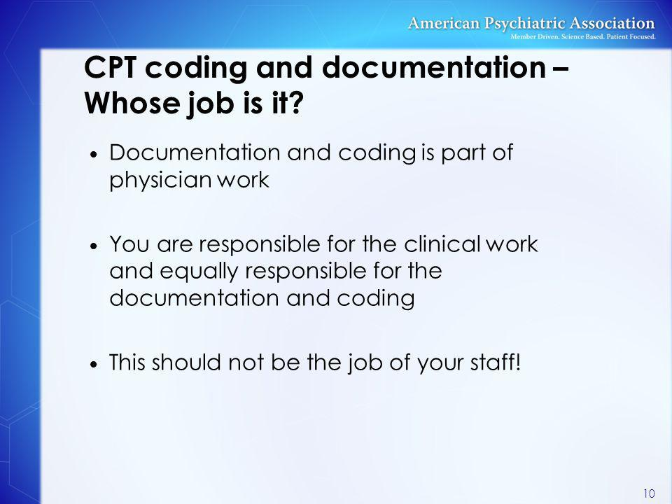 CPT coding and documentation – Whose job is it