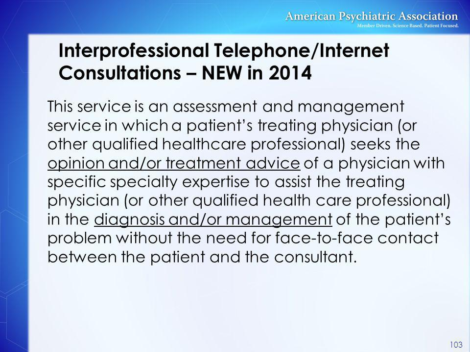Interprofessional Telephone/Internet Consultations – NEW in 2014