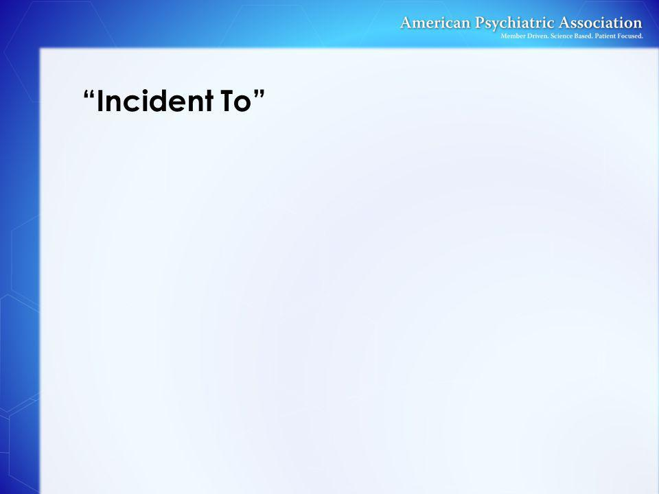 Incident To