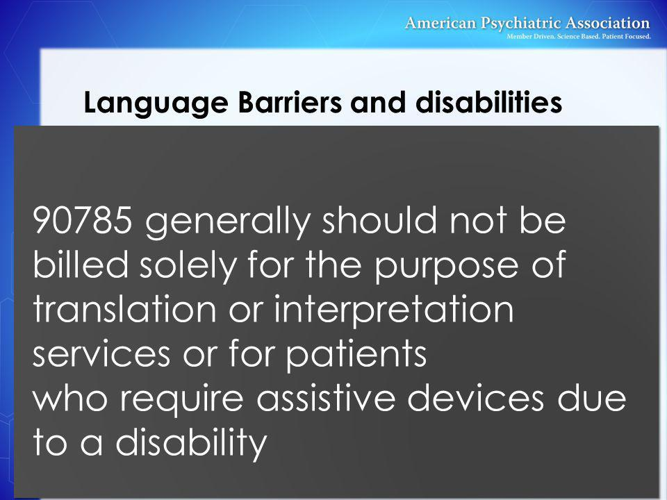 Language Barriers and disabilities