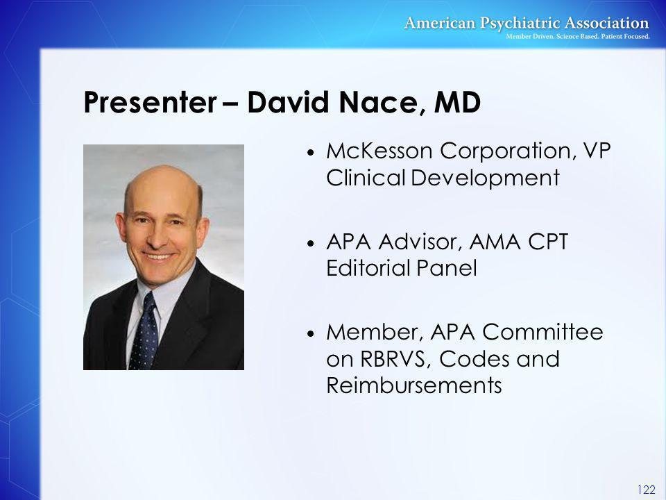 Presenter – David Nace, MD