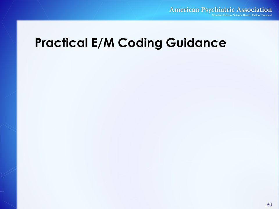 Practical E/M Coding Guidance