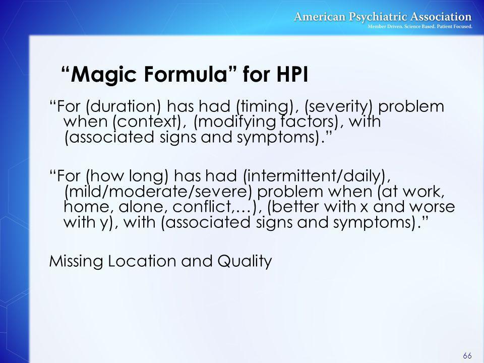 Magic Formula for HPI