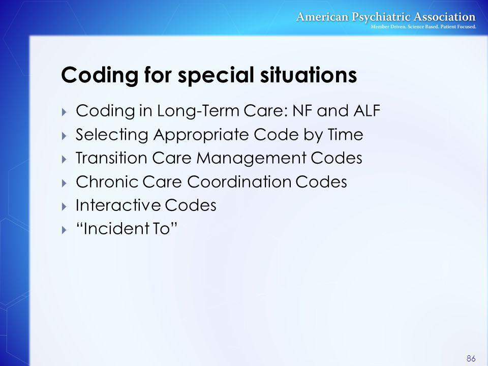 Coding for special situations