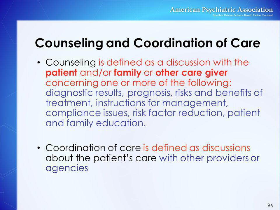 Counseling and Coordination of Care