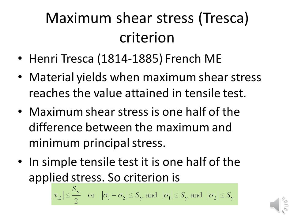 Maximum shear stress (Tresca) criterion