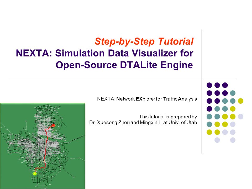 Step-by-Step Tutorial NEXTA: Simulation Data Visualizer for Open-Source DTALite Engine