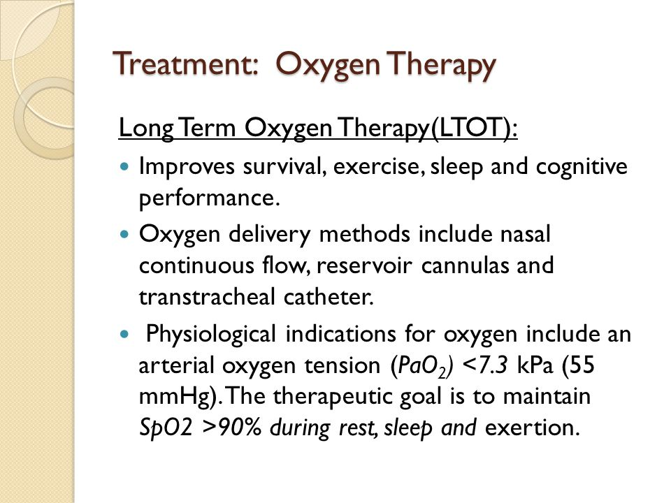 Treatment: Oxygen Therapy