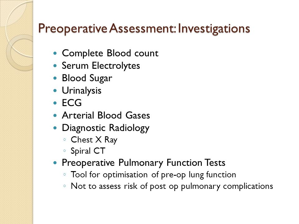 Preoperative Assessment: Investigations
